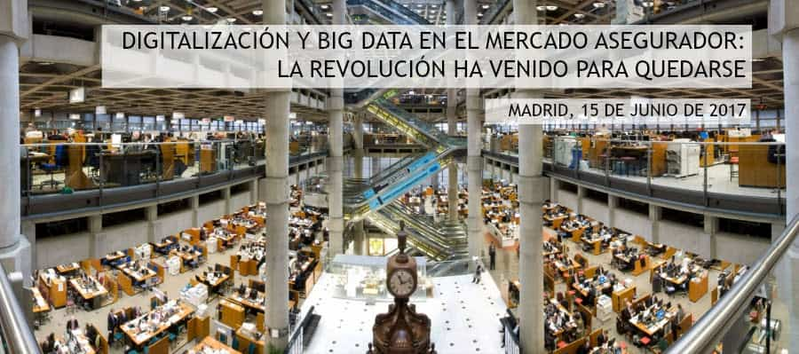 Jornada Digitalización y Big Data en el sector asegurador